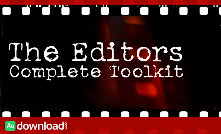 Videohive editors toolkit after effects template motion graphic editors toolkit free download maxwellsz