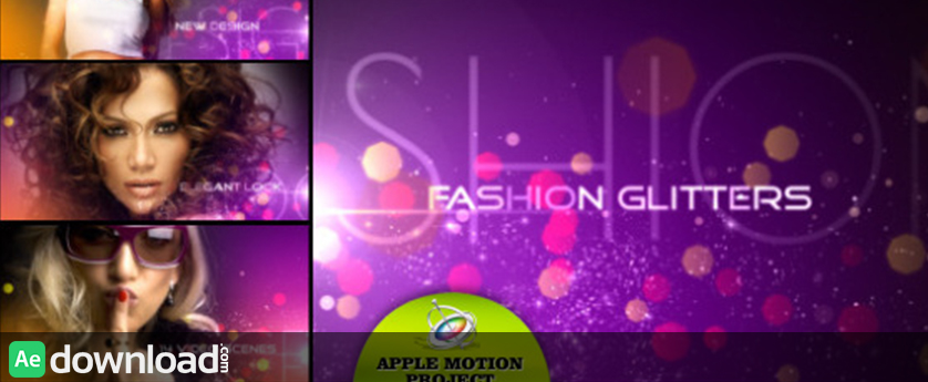 FASHION GLITTERS - APPLE MOTION TEMPLATE (VIDEOHIVE)