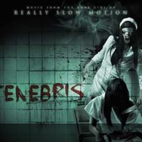 REALLY SLOW MOTION – TENEBRIS