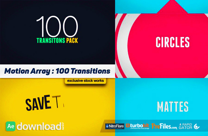 100 TRANSITIONS PACK - AFTER EFFECTS PROJECTS (MOTION ARRAY) Free Download After Effects Templates