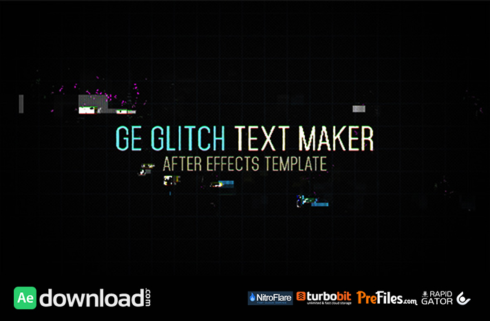 GE GLITCH TEXT MAKER VIDEOHIVE PROJECT FREE DOWNLOAD Free - Text effect after effects template