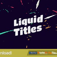 VIDEOHIVE LIQUID ANIMATION TITLES  – FREE DOWNLOAD