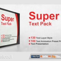 SUPER TEXT PACK – AFTER EFFECTS PRESET (VIDEOHIVE) – FREE DOWNLOAD