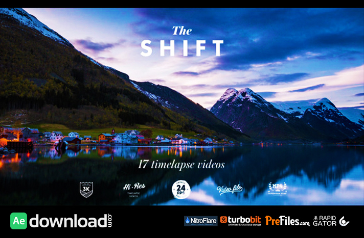 THE SHIFT - TIMELAPSE VIDEOS Free Download After Effects Templates