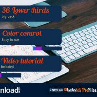 36 LOWER THIRDS PACK (VIDEOHIVE PROJECT) FREE DOWNLOAD