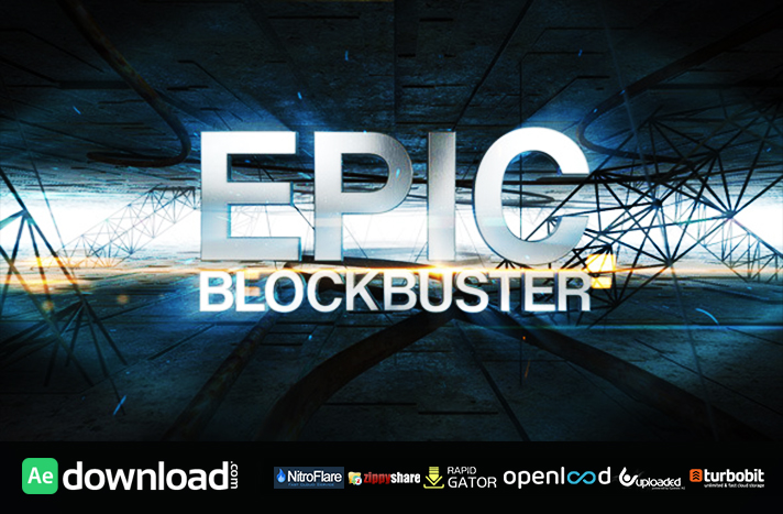 Epic blockbuster free videohive template free after for Epic free download