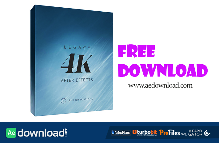 LEGACY 4K LENS DISTORTIONS FREE DOWNLOAD - Free After