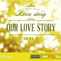 OUR LOVE STORY (VIDEOHIVE PROJECT) FREE DOWNLOAD