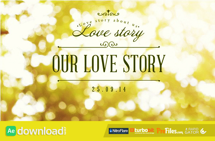 OUR LOVE STORY (VIDEOHIVE PROJECT)