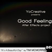 GOOD FEELINGS – AFTER EFFECTS PROJECT (VIDEOHIVE)
