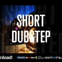 SHORT DUBSTEP – AFTER EFFECTS PROJECT (VIDEOHIVE)