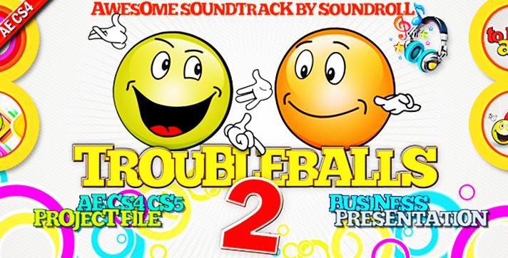 Troubleballs 2