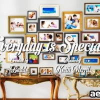 EVERYDAY IS SPECIAL – PROJECT FOR AFTER EFFECTS (VIDEOHIVE)