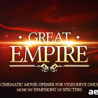 GREAT EMPIRE OPENER – AFTER EFFECTS PROJECT (VIDEOHIVE)
