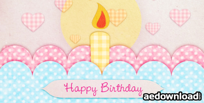 HAPPY BIRTHDAY CARD - AFTER EFFECTS PROJECT (VIDEOHIVE