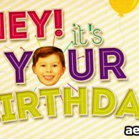 HEY! IT'S YOUR BIRTHDAY – PROJECT FOR AFTER EFFECTS (VIDEOHIVE)