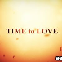 TIME TO LOVE – AFTER EFFECTS PROJECT (VIDEOHIVE)