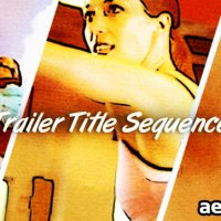 TRAILER TITLE SEQUENCE – AFTER EFFECTS PROJECT (VIDEOHIVE)
