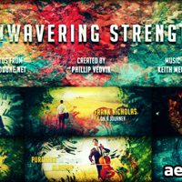UNWAVERING STRENGTH – AFTER EFFECTS PROJECT (VIDEOHIVE)