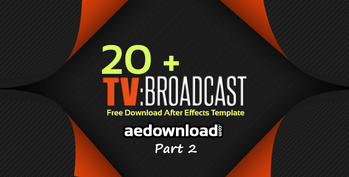 20 + Broadcast Package After Effects Templates Part 2 - Free After ...