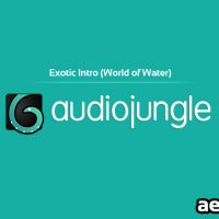 EXOTIC INTRO WORLD OF WATER (AUDIOJUNGLE FREE DOWNLOAD)