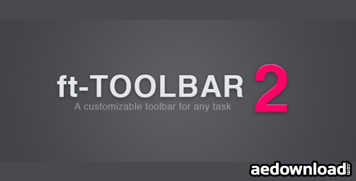FT-TOOLBAR V2.1 (AESCRIPTS)