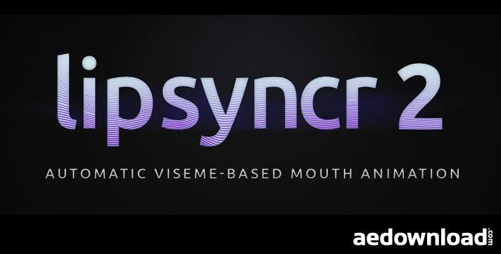 LIPSYNCR 2 (AESCRIPTS)