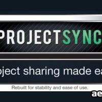 PROJECT SYNC 3 (AESCRIPTS) (FREE PLUGINS & PRESETS)