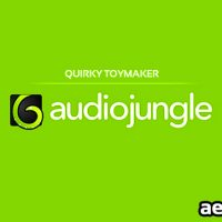 QUIRKY TOYMAKER (FREE AUDIOJUNGLE)
