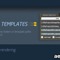RENDER TEMPLATES V1.0 (AESCRIPTS) (FREE PLUGINS & PRESETS)