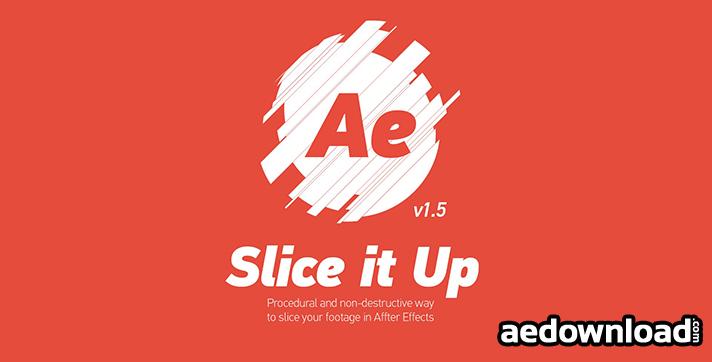 SLICE IT UP V1.0