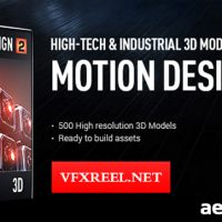 VIDEO COPILOT – MOTION DESIGN V2 – HIGHT-TECH & INDUSTRIAL 3D MODELS