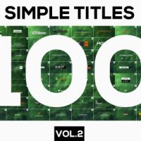 VIDEOHIVE 100 SIMPLE TITLES AND LOWERTHIRDS VOL.2 – AFTER EFFECTS TEMPLATES
