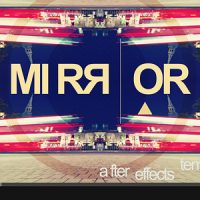 VIDEOHIVE MIRROR TITLES – AFTER EFFECTS TEMPLATES