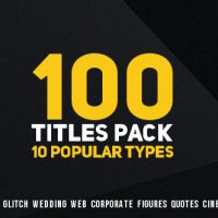 VIDEOHIVE 100 TITLES PACK (10 POPULAR TYPES) FREE DOWNLOAD