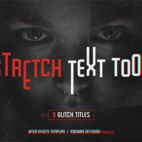 VIDEOHIVE STRETCH TEXT TOOL & GLITCH TITLES PACK FREE DOWNLOAD