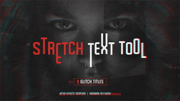 Stretch Text Tool & Glitch Titles Pack