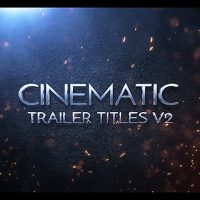 VIDEOHIVE CINEMATIC TRAILER TITLES V2 FREE AFTER EFFECTS TEMPLATE
