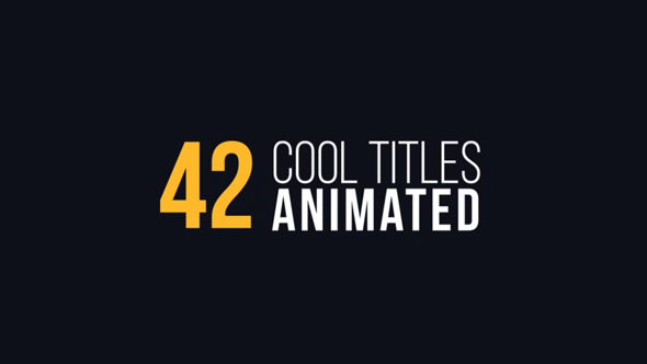 Videohive 42 Cool Titles Animated Free After Effects