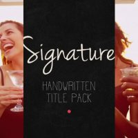 SIGNATURE – HANDWRITTEN TITLE PACK – AFTER EFFECTS PROJECT (ROCKETSTOCK)