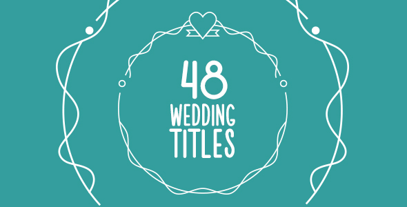 VIDEOHIVE 48 WEDDING TITLES FREE DOWNLOAD - Free After