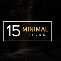 15 Dynamic & Minimal Titles – After Effects