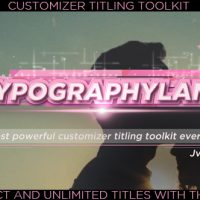VIDEOHIVE TITLES TOOLKIT CUSTOMIZER SUITE-TYPOGRAPHYLNAD
