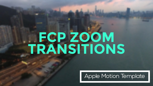 Fcp zoom transitions free apple motion template free for Free apple motion templates