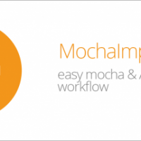 MOCHAIMPORT+ V5.109 (AESCRIPTS)