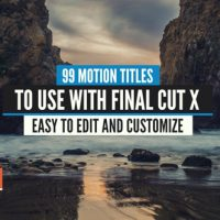 VIDEOHIVE 99 FINAL CUT X TITLES PACK – APPLE MOTION TEMPLATES