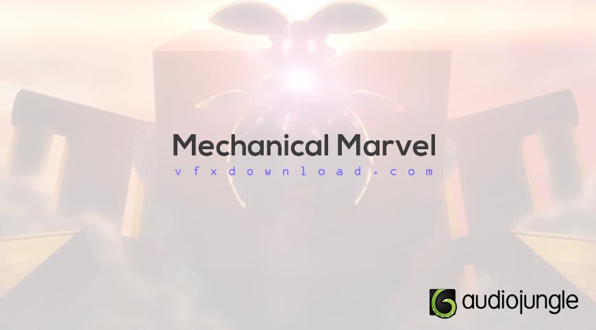 Mechanical Marvel 148389 Audiojungle FREE DOWNLOAD - Free After
