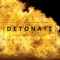 DETONATE – 50+ EXPLOSION EFFECTS (ROCKETSTOCK)