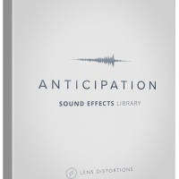 LENS DISTORTIONS – ANTICIPATION SFX