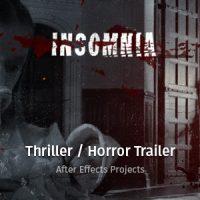 VIDEOHIVE INSOMNIA – THRILLER / HORROR TRAILER